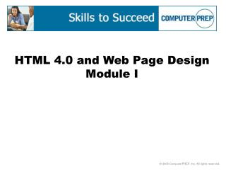 HTML 4.0 and Web Page Design Module I