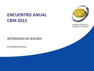 ENCUENTRO ANUAL  CBM 2013