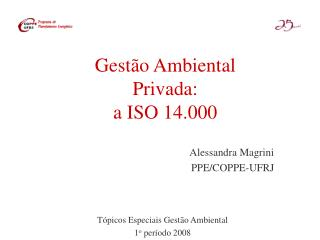 Gestão Ambiental Privada: a ISO 14.000