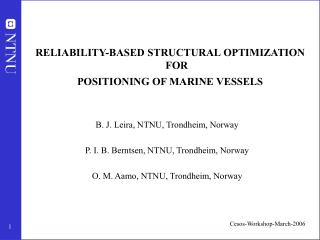 RELIABILITY-BASED STRUCTURAL OPTIMIZATION       FOR   POSITIONING OF MARINE VESSELS