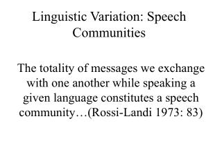 Linguistic Variation: Speech Communities