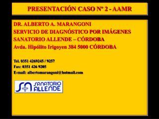 PRESENTACIÓN CASO Nº 2 - AAMR