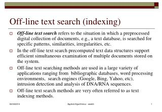 Off-line text search (indexing)
