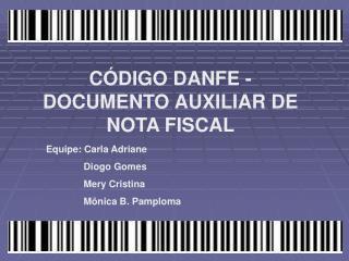 CÓDIGO DANFE - DOCUMENTO AUXILIAR DE NOTA FISCAL