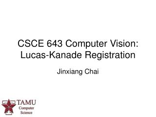 CSCE 643 Computer Vision:  Lucas-Kanade Registration