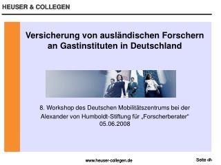 Versicherung von ausländischen Forschern an Gastinstituten in Deutschland