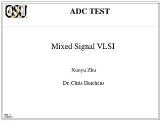 Mixed Signal VLSI
