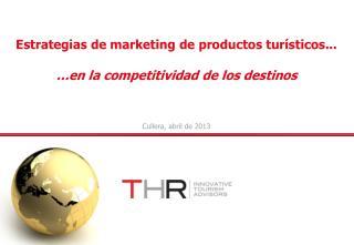 Estrategias de marketing de productos turísticos...