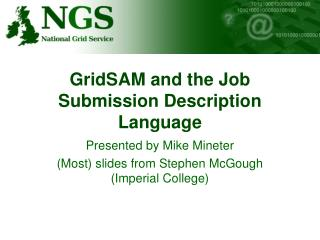 GridSAM and the Job Submission Description Language