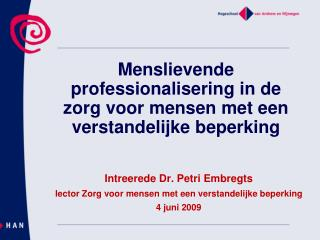 Menslievende professionalisering in de zorg voor mensen met een verstandelijke beperking