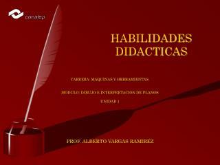 HABILIDADES DIDACTICAS