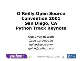 O'Reilly Open Source Convention 2001 San Diego, CA Python Track Keynote