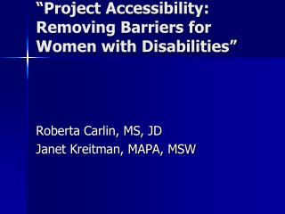 """Project Accessibility: Removing Barriers for Women with Disabilities"""
