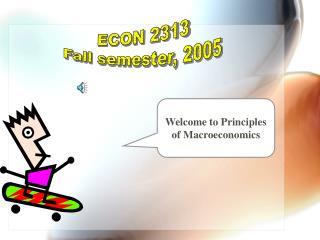 ECON 2313 Fall semester, 2005