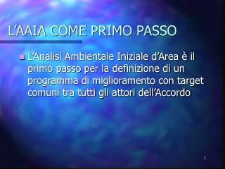 L'AAIA COME PRIMO PASSO