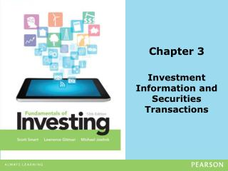 Chapter 3 Investment  Information and Securities Transactions