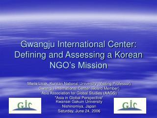 Gwangju International Center: Defining and Assessing a Korean NGO's Mission