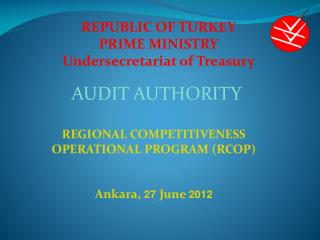 REPUBLIC OF TURKEY PRIME MINISTRY Undersecretariat  o f Treasury