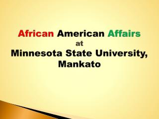 African American Affairs at Minnesota State University, Mankato