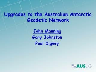 Upgrades to the Australian Antarctic Geodetic Network
