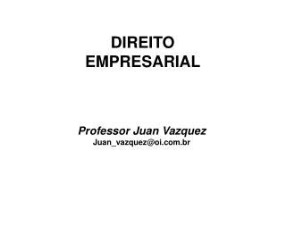 Professor Juan Vazquez Juan_vazquez@oi.br