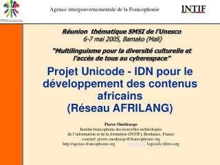 Projet Unicode - IDN pour le développement des contenus africains (Réseau AFRILANG)