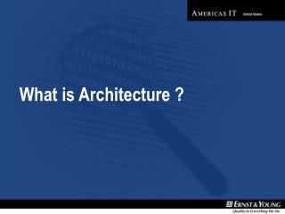 What is Architecture ?