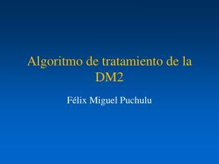 Algoritmo de tratamiento de la DM2