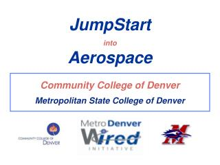 Community College of Denver Metropolitan State College of Denver