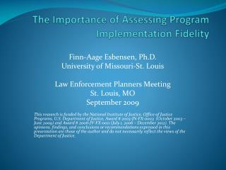 The Importance of Assessing Program Implementation Fidelity