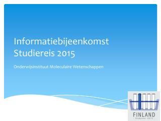 Informatiebijeenkomst Studiereis  2015