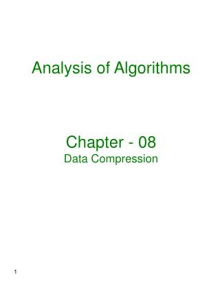 Analysis of Algorithms Chapter - 08 Data Compression