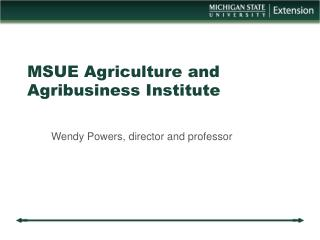 MSUE Agriculture and Agribusiness Institute