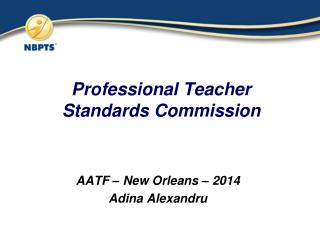 Professional Teacher Standards Commission