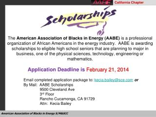 Application Deadline is  February 21, 2014