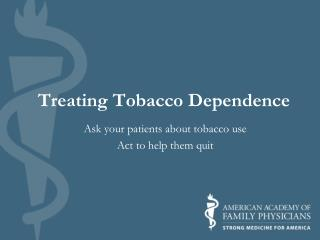 Treating Tobacco Dependence