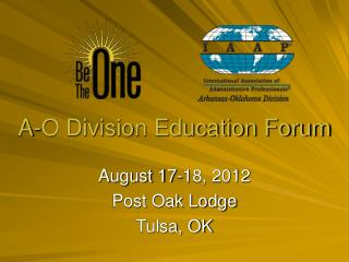 A-O Division Education Forum