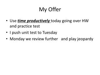 My Offer