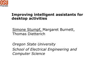 Improving intelligent assistants for desktop activities