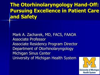 The Otorhinolaryngology Hand-Off: Pursuing Excellence in Patient Care and Safety