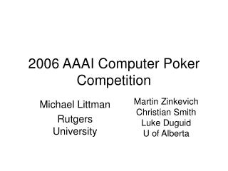 2006 AAAI Computer Poker Competition
