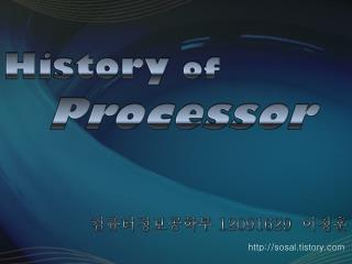 History  of Processor