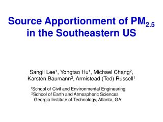 Source Apportionment of PM 2.5 in the Southeastern US