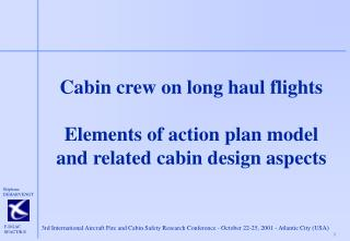 Cabin crew on long haul flights Elements of action plan model and related cabin design aspects