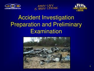 Accident Investigation Preparation and Preliminary Examination
