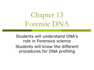Chapter 13 Forensic DNA