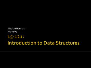 15-121:   Introduction to Data Structures