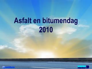 Asfalt en bitumendag 2010