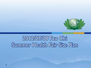 2012/07/08 Tzu Chi  Summer Health Fair Site Plan