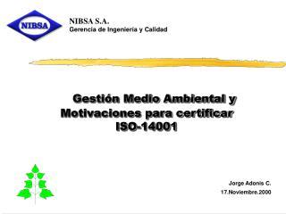 Gesti n Medio Ambiental y Motivaciones para certificar  ISO-14001